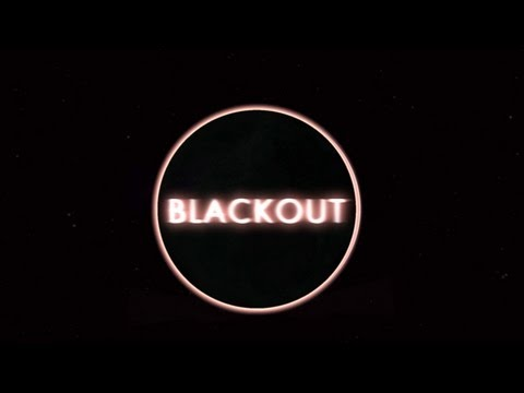 Blackout: SEX, Hugs, & EDM!!!